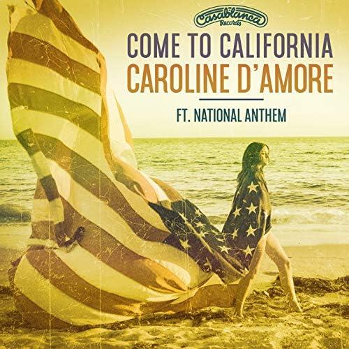Caroline D'amore feat. National Anthem