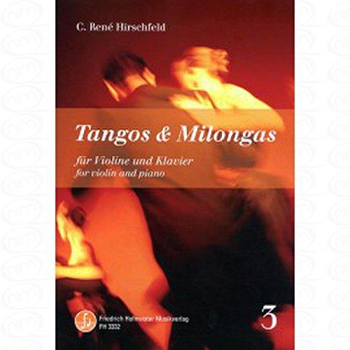 Tangos + Milongas 3 - arrangiert für Violine - Klavier [Noten/Sheetmusic] Komponist : HIRSCHFELD C RENE