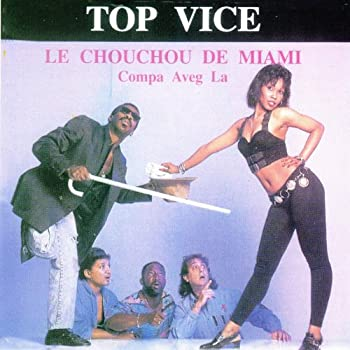 Top Vice  Le Chouchou de Miami