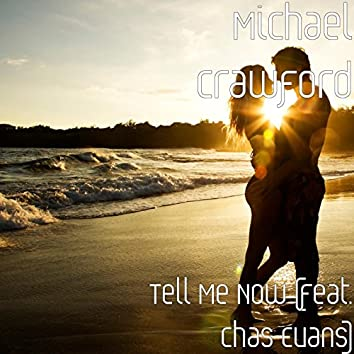 Tell Me Now (feat. Chas Evans)
