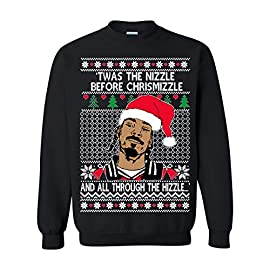 Ugly Christmas Sweater Snoop Twas The Nizzle Before Chrismizzle Unisex Sweatshirt 4 Browse all of our comical and irreverent ugly Christmas sweaters and choose the right one to ensure that you will be the star of your next holiday party! 50% Cotton / 50% Polyester Blend 8 oz, rib collar crewneck with spandex, soft, pill-resistant fleece sweatshirt. Perfect weight for year round wear