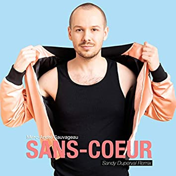 Sans-cœur (Sandy Duperval Remix)