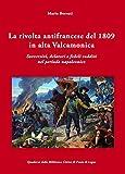 La rivolta antifrancese del 1809 in alta Valcamonica: Sovversivi, delatori e fedeli sudditi nel periodo napoleonico (Italian Edition)