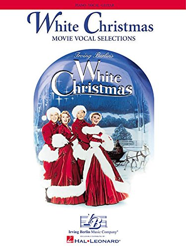White Christmas: Movie Vocal Selections Piano, Vocal and Guitar Chords (PIANO, VOIX, GU)