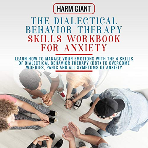 『The Dialectical Behavior Therapy Skills Workbook for Anxiety』のカバーアート