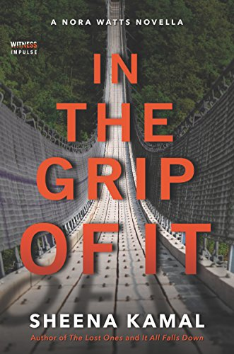 In The Grip Of It (Nora Watts) (English Edition)