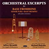 Orchestral Excerpts for Bass Trombone, Tenor Tuba, Bass Trumpet