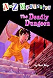A to Z Mysteries: The Deadly Dungeon (English Edition)