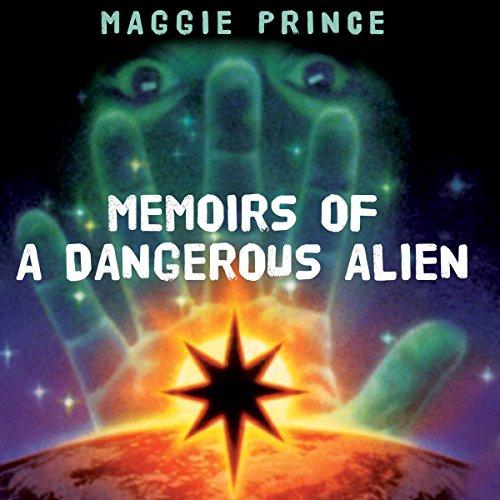 Memoirs of a Dangerous Alien cover art