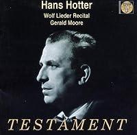 Wolf Lieder Recital by Hans Hotter (2000-12-12)