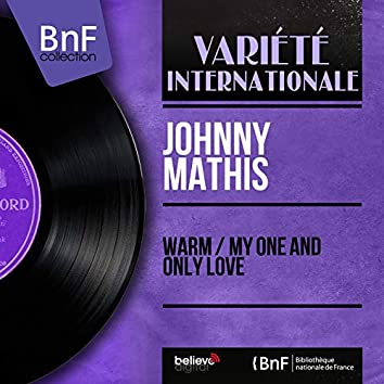 Warm / My One and Only Love (feat. Percy Faith and His Orchestra) [Mono Version]