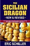 Secrets Of The Sicilian Dragon Revised-Schiller, Eric