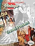 VINTAGE TRAVEL POSTERS - Grayscale vintage coloring book for adults: vintage grayscale coloring books for adults relaxation
