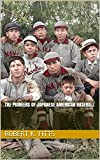 The Pioneers of Japanese American Baseball (English Edition)