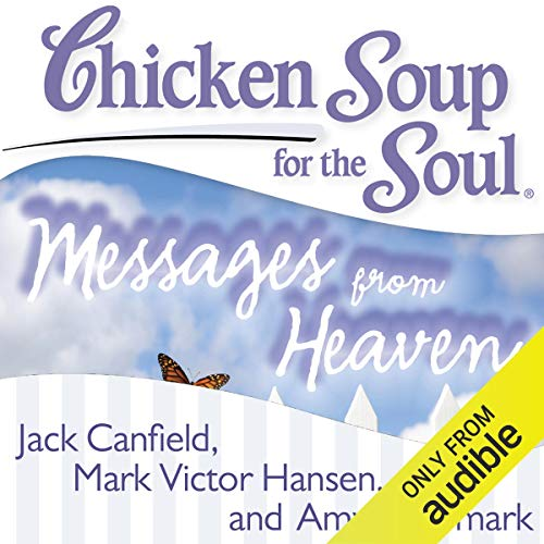 『Chicken Soup for the Soul - Messages from Heaven』のカバーアート