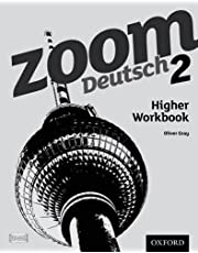 Gray, O: Zoom Deutsch 2 Higher Workbook: With all you need to know for your 2021 assessments