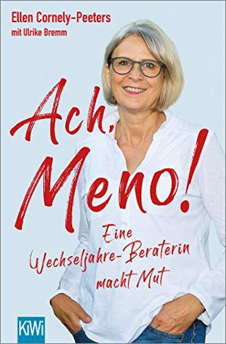 Buchseite und Rezensionen zu 'Ach, Meno!: Eine Wechseljahre-Beraterin macht Mut' von Ellen Cornely-Peeters