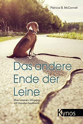 Das andere Ende der Leine: Was unseren Umgang mit Hunden bestimmt
