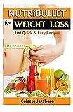 Nutribullet Recipes for Weight Loss