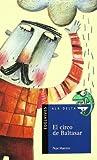 El circo de Baltasar: 40 (Ala Delta - Serie azul)
