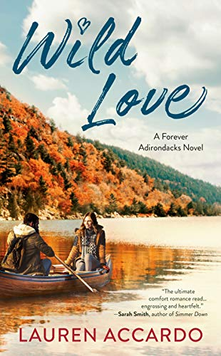 Compare Textbook Prices for Wild Love Forever Adirondacks  ISBN 9780593200292 by Accardo, Lauren