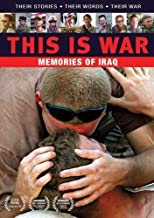 This Is War: Memories of Iraq by Military Heritage Institute