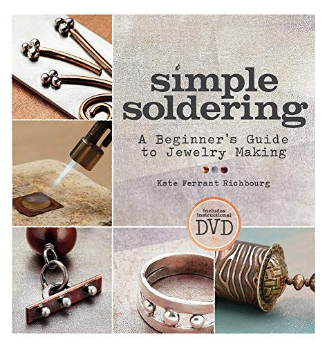 Compare Textbook Prices for Simple Soldering: A Beginner's Guide to Jewelry Making Illustrated Edition ISBN 9781596685505 by Ferrant Richbourg, Kate
