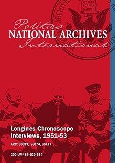 Longines Chronoscope Interviews, 1951-53