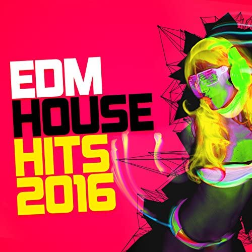 EDM House Hits