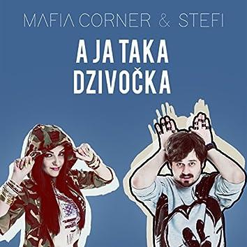 A Ja Taka Dzivocka (feat. Stefi) - Single
