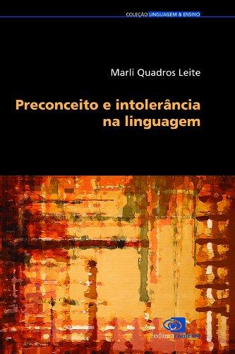 Preconceito e intolerância na linguagem (Portuguese Edition)