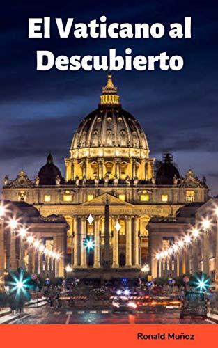 El Vaticano al Descubierto