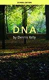 Kelly, D: DNA (School Edition) - Dennis Kelly
