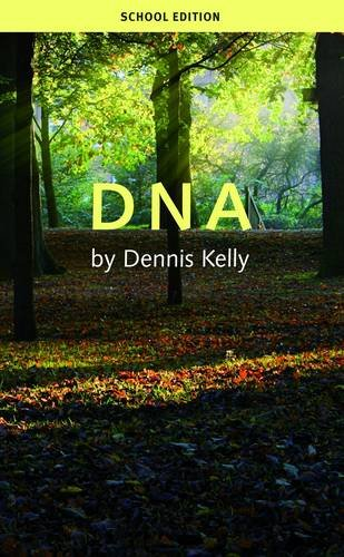 Kelly, D: DNA (School Edition)