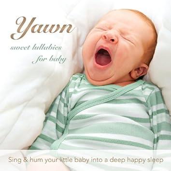 Yawn: Sweet Lullabies for Baby
