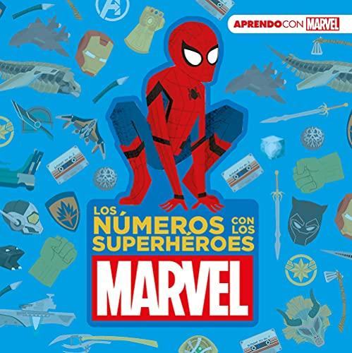 Los números con los superhéroes Marvel (Aprendo con Marvel) (Spanish Edition)