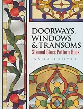 Doorways Windows & Transoms Stained Glass Pattern Book  Dover Stained Glass Instruction