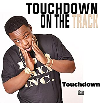 Touchdown on the Track