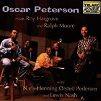 Oscar Peterson Meets Roy Hargrove and Ralph Moore by Oscar Peterson (1996-09-24)
