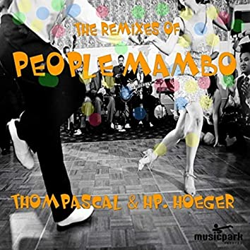 The Remixes of People Mambo