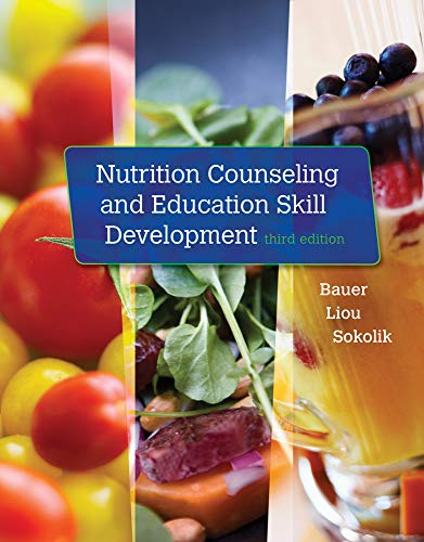 Compare Textbook Prices for Nutrition Counseling and Education Skill Development 3 Edition ISBN 9781305252486 by Bauer, Kathleen D.,Liou, Doreen