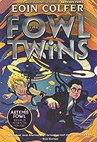 The Fowl Twins (A Fowl Twins Novel, Book 1) (Artemis Fowl)