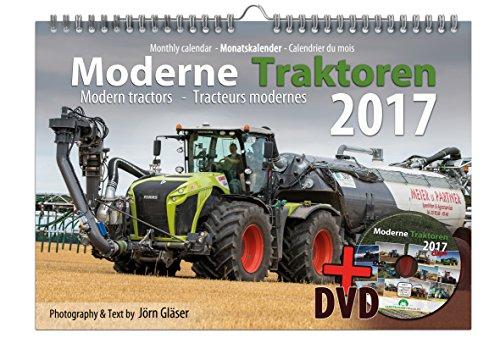 Moderne Traktoren 2017 DIN A3 Kalender + Video-DVD