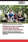 Estilos de Vida y Salud En Estudiantes de Una Universidad Colombiana