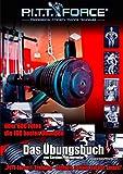 PITT-Force® Training Übungsbuch: Einfach,...