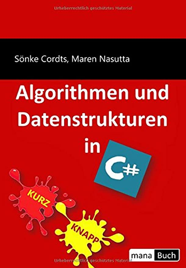 戸惑うほこりっぽい受け入れるAlgorithmen und Datenstrukturen in C#