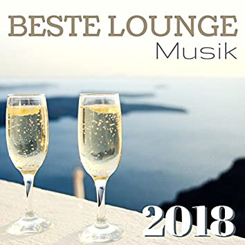 Beste Lounge Musik 2018 - Kurort Lounge Hintergrundmusik und Entspannungsmusik zur Ruhe zu kommen