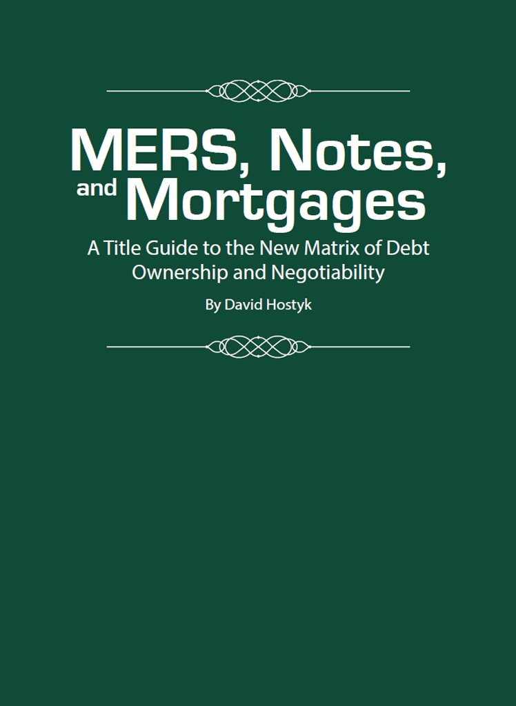 MERS, Notes, and Mortgages: A Title Guide to the New Matrix of Debt Ownership and Negotiability