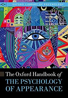 Oxford Handbook of the Psychology of Appearance