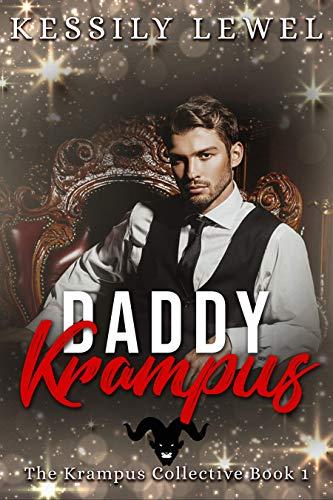 Daddy Krampus: The Krampus Collective Book One